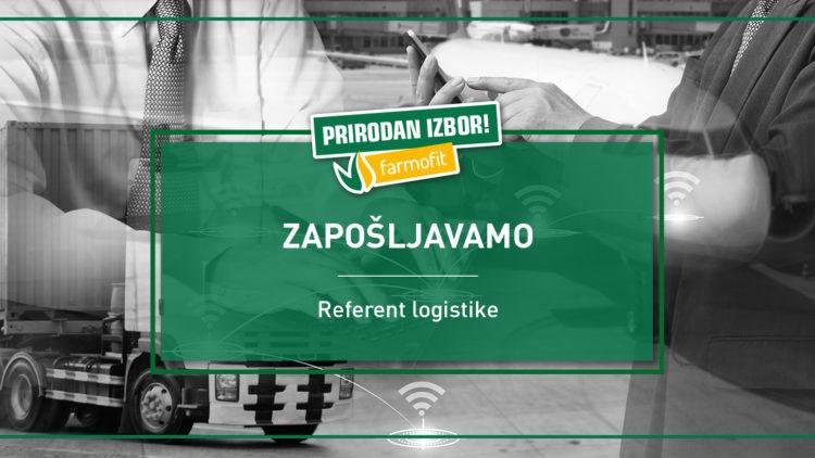 Konkurs – Referent logistike